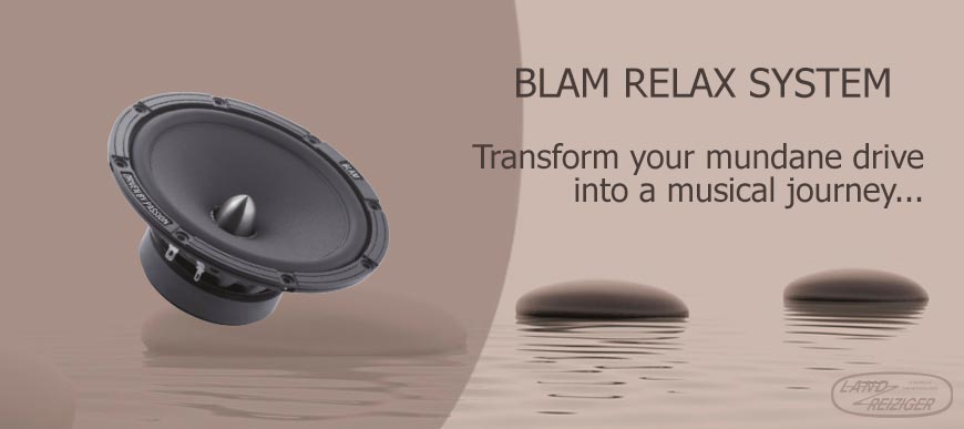 Blam Relax System - Transform your mundane driveinto a musical journey...